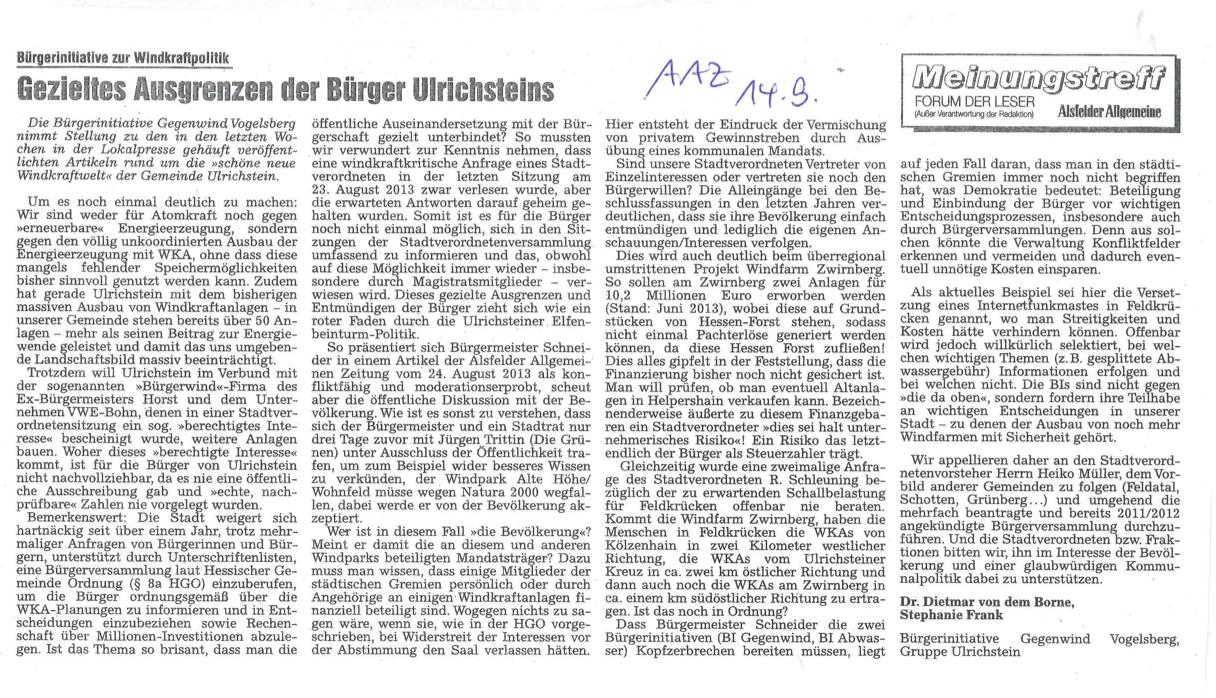 BI Gegenwind Vogelsberg, Gruppe Ulrichstein am 14.09.2013 in der Alsfelder Allgemeinen zum ignoranten Umgang von Stadt und Stadtverordneten mit der Ulrichsteiner Bevölkerung bezüglich des Themas Windkraft. Bürgerversammlung gefordert.