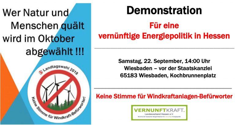 Hessen-Demo gegen Windkraftwahn am 2018-09-22 in Wiesbaden - keime Stimme für Windkraftbefürworter! - Tarek Al-Wazir, weg mit dir! Zu hoch, zu nah, zu viel! Der Vogelsberg steht auf dem Spiel.