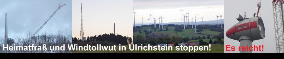 Es reicht! Tourismus in Ulrichstein? Gabs früher! Jetzt dominieren Bauwerke von Ovag, Bohn, HessenEnergie, Renertec, Juwi und Co.